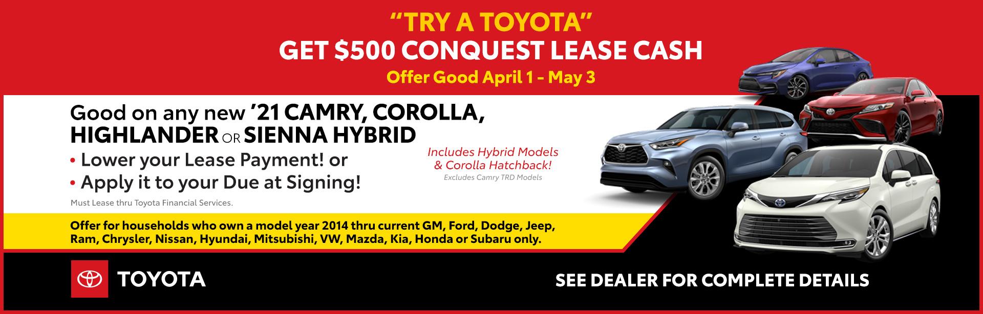 04-21_01_Cincinnati-April-2021-CIN-Conquest_1920x614_4e94_Camry-Corolla-Highlander-Sienna-Highlander-Hybrid-Corolla-Hatchback-Corolla-Hybrid-Camry-Hybrid_O_xta.jpeg