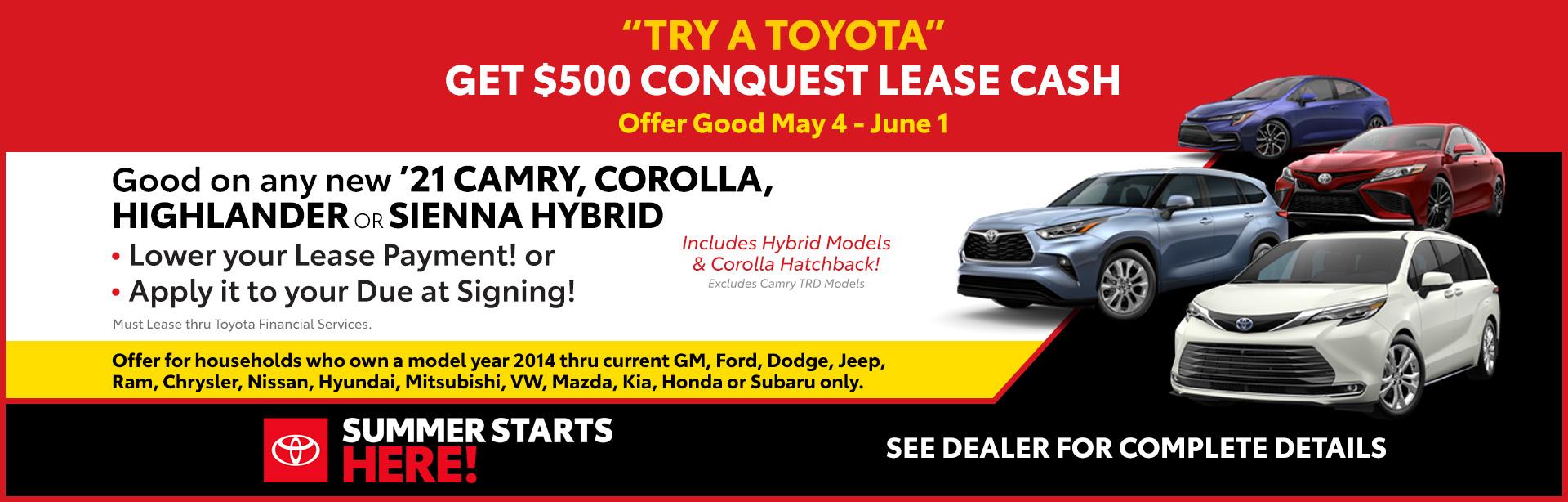 05-21_01_Cincinnati-May-2021-CIN-Conquest-Lease-Cash_1920x614_0eaf_Camry-Camry-Hybrid-Corolla-Corolla-Hatchback-Corolla-Hybrid-Highlander-Hybrid-Highlander-Sienna_O_xta.jpeg