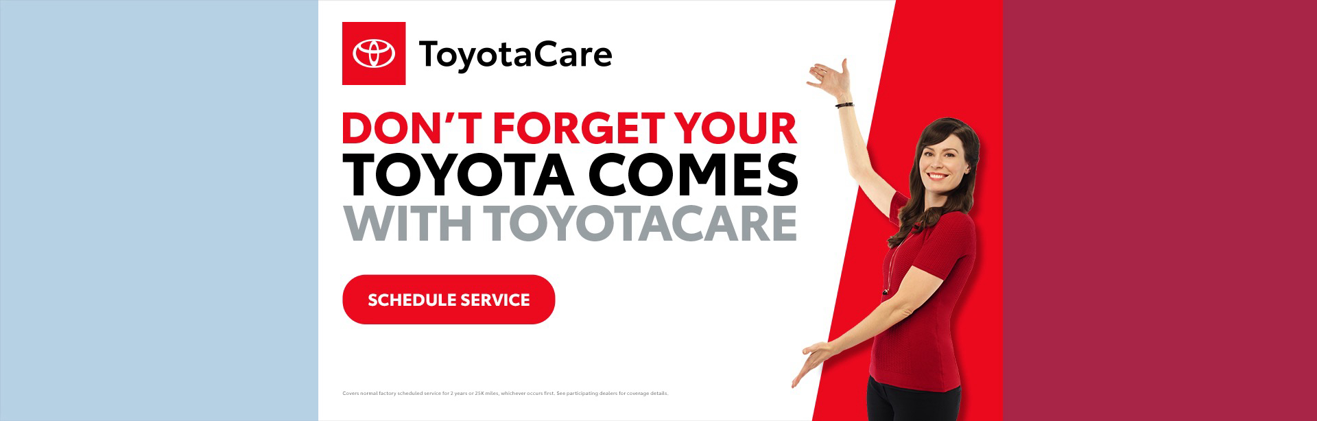 10-19_01_National-2019---October---NAT---ToyotaCare-Home-Page_1920x614_679b_All-Models_O_xta.jpeg